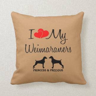Custom I Love My Two Weimaraners Cushion