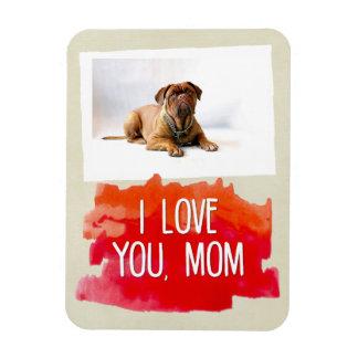 Custom I Love You Mom Dog Photo Magnet