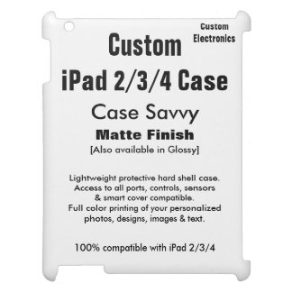 Custom iPad 2/3/4 Case Savvy MATTE Hard Case Cover For The iPad