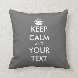 Custom Keep calm and your text throw pillow | Grey Throw Cushion
