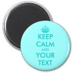 Custom Keep calm magnet | Turquoise Customisable