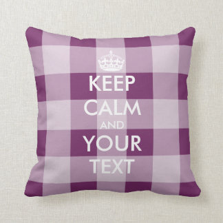 Custom Keep calm throw pillow with gingham pattern