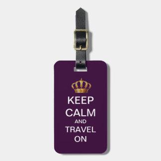 Custom Keep Calm Travel On Premium Luggage Tag