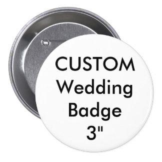 "Custom Large 3"" Round Badge Pin"