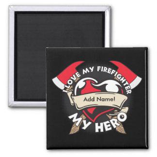 Custom Love My Firefighter Magnet