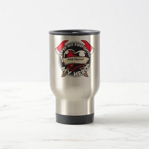 Custom Love My Firefighter Mug