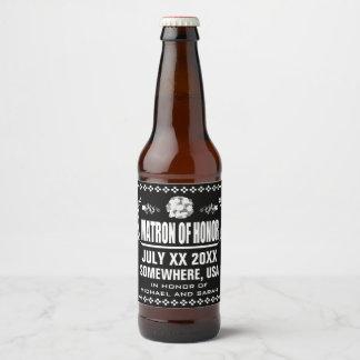 Custom Matron of Honor Beer Bottle Label