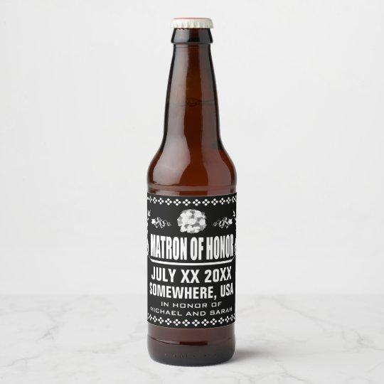 Custom Matron of Honour Beer Bottle Label