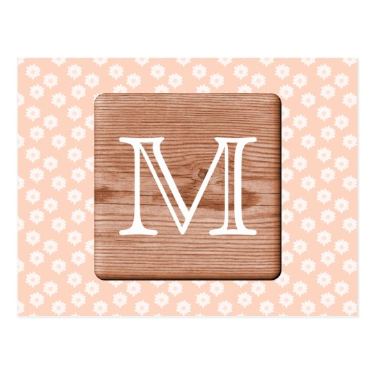 Custom Monogram. Picture of Wood, Floral Pattern. Postcard