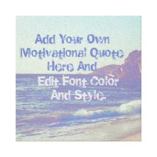 Custom motivational quote,make your own canvas print