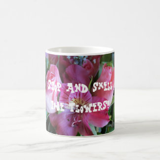 Custom Mugs, Stop and Smell The Flowers Basic White Mug