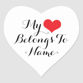 Custom My Heart Belongs To <Name> Heart Sticker