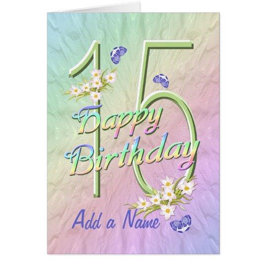Custom Name 15th Birthday Butterfly Garden Card