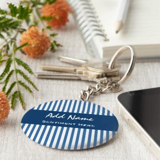 Custom Name and Sentiment Blue White Stripes Basic Round Button Key Ring