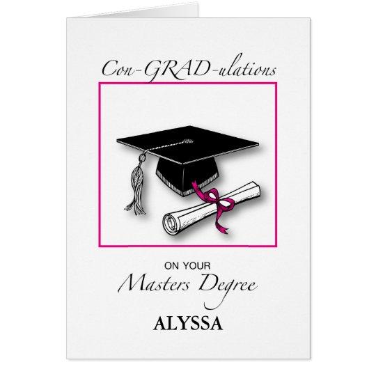 Custom Name Masters Degree, Girl Graduation Pink Card