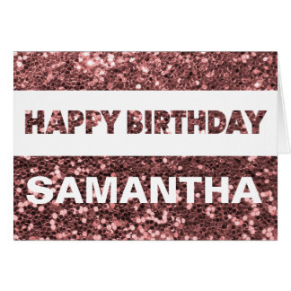Custom Name Rose Gold Faux Glitter Happy Birthday Card