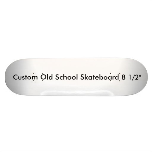 "Custom Old School Skateboard 8 1/2"" Template"