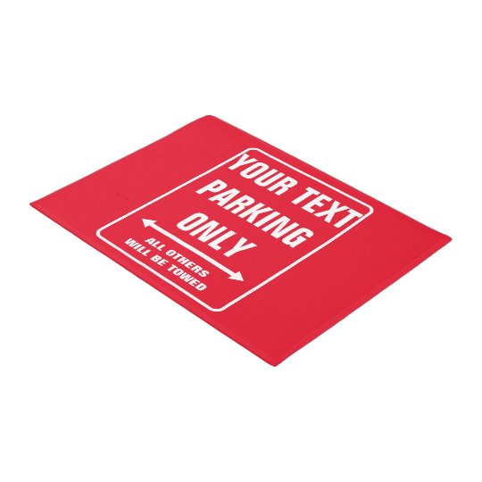 Custom PARKING ONLY funny warning sign doormat