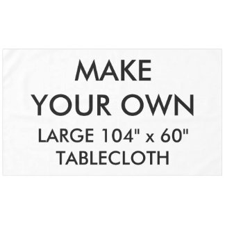 """Custom Personalised Large 104"""" x 60"""" Tablecloth"""