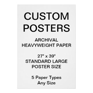 """Custom Personalized 27""""x39"""" Archival Paper Poster"""