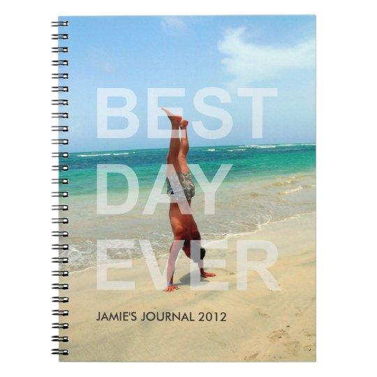 Custom photo cover BEST DAY EVER modern journal