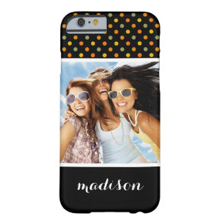 Custom Photo & Name Bright Polka Dot Pattern Barely There iPhone 6 Case