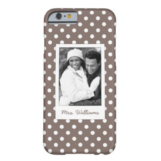 Custom Photo & Name Brown Polka Dots Barely There iPhone 6 Case