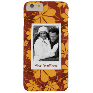 Custom Photo & Name with autumn chestnut leaves Barely There iPhone 6 Plus Case