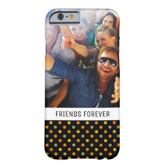 Custom Photo & Text Bright Polka Dot Pattern Barely There iPhone 6 Case