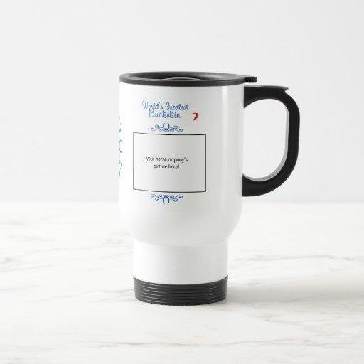 Custom Photo! Worlds Greatest Buckskin Coffee Mug