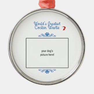 Custom Photo! Worlds Greatest Cocker Westie Silver-Colored Round Decoration