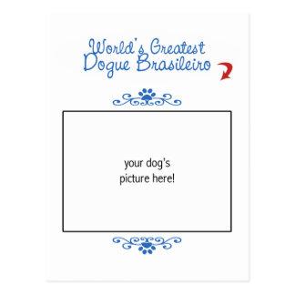 Custom Photo! Worlds Greatest Dogue Brasileiro Postcard