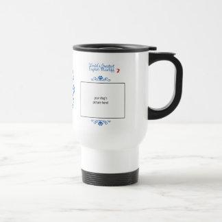 Custom Photo! Worlds Greatest English Mastiff Stainless Steel Travel Mug