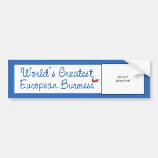 Custom Photo! Worlds Greatest European Burmese Bumper Sticker