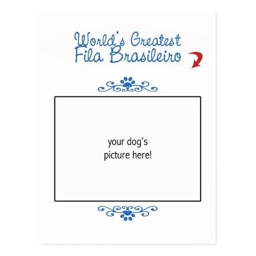 Custom Photo! Worlds Greatest Fila Brasileiro Post Card