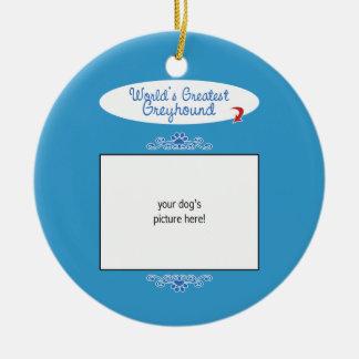 Custom Photo! Worlds Greatest Greyhound Christmas Ornament