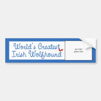 Custom Photo! Worlds Greatest Irish Wolfhound Bumper Sticker
