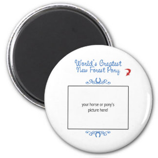 Custom Photo! Worlds Greatest New Forest Pony 6 Cm Round Magnet