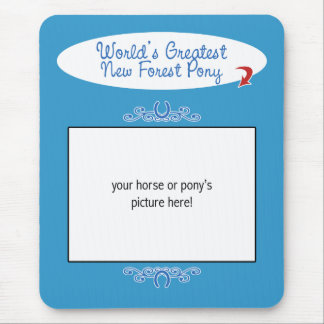 Custom Photo Worlds Greatest New Forest Pony Mouse Pad