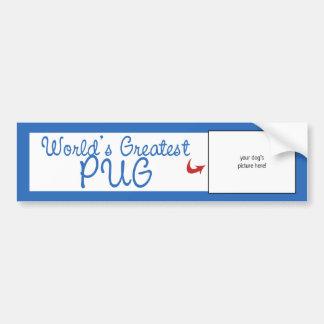 Custom Photo! Worlds Greatest Pug Bumper Sticker