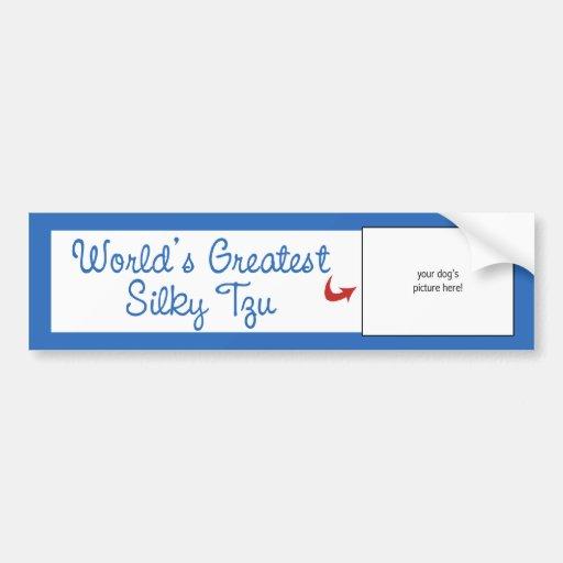 Custom Photo! Worlds Greatest Silky Tzu Bumper Sticker