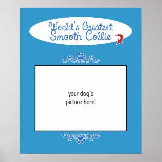 Custom Photo! Worlds Greatest Smooth Collie Print