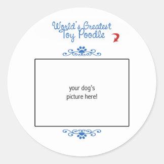 Custom Photo Worlds Greatest Toy Poodle Round Sticker