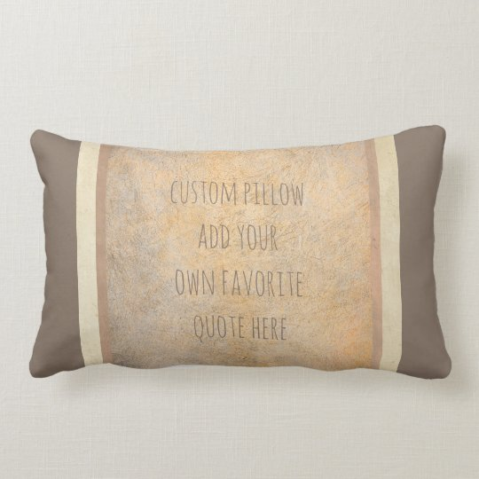 custom pillow add your favourite quote sepia