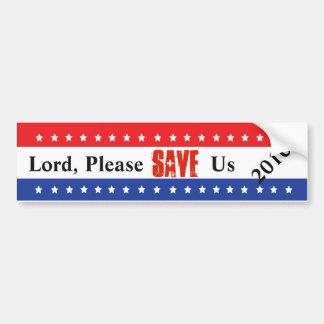 Custom Please Save Us Campaign Bumper Stickers