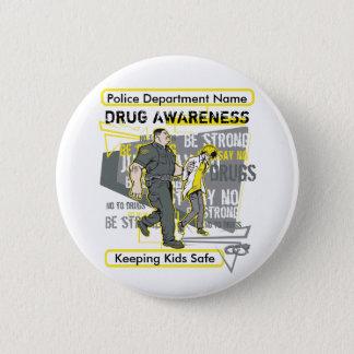 Custom Police Drug Awareness 6 Cm Round Badge