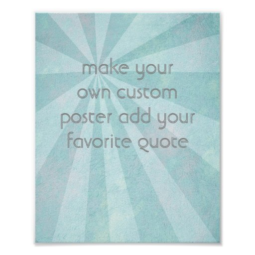custom poster add your own quote distressed style