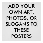 CUSTOM POSTERS - MAKE YOUR OWN POSTERS - CREATE