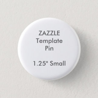 "Custom Print 1.25"" Small Round Pin Blank Template"