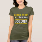Custom Proud Mum of a Deployed Soldier Shirt
